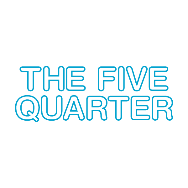 The Five Quarter